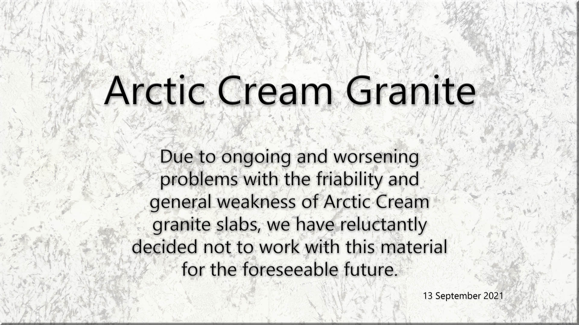 Arctic Cream Granite fragile breakable friable disclaimer will not make